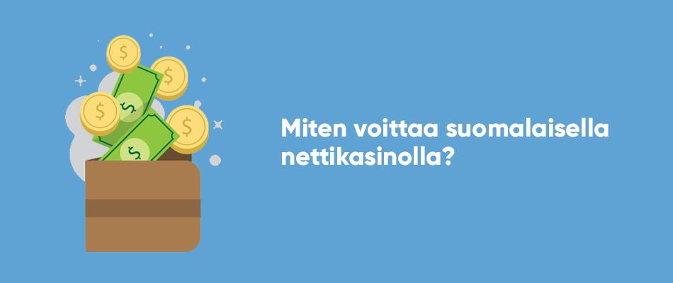 Miten voittaa suomalaisella nettikasinolla?